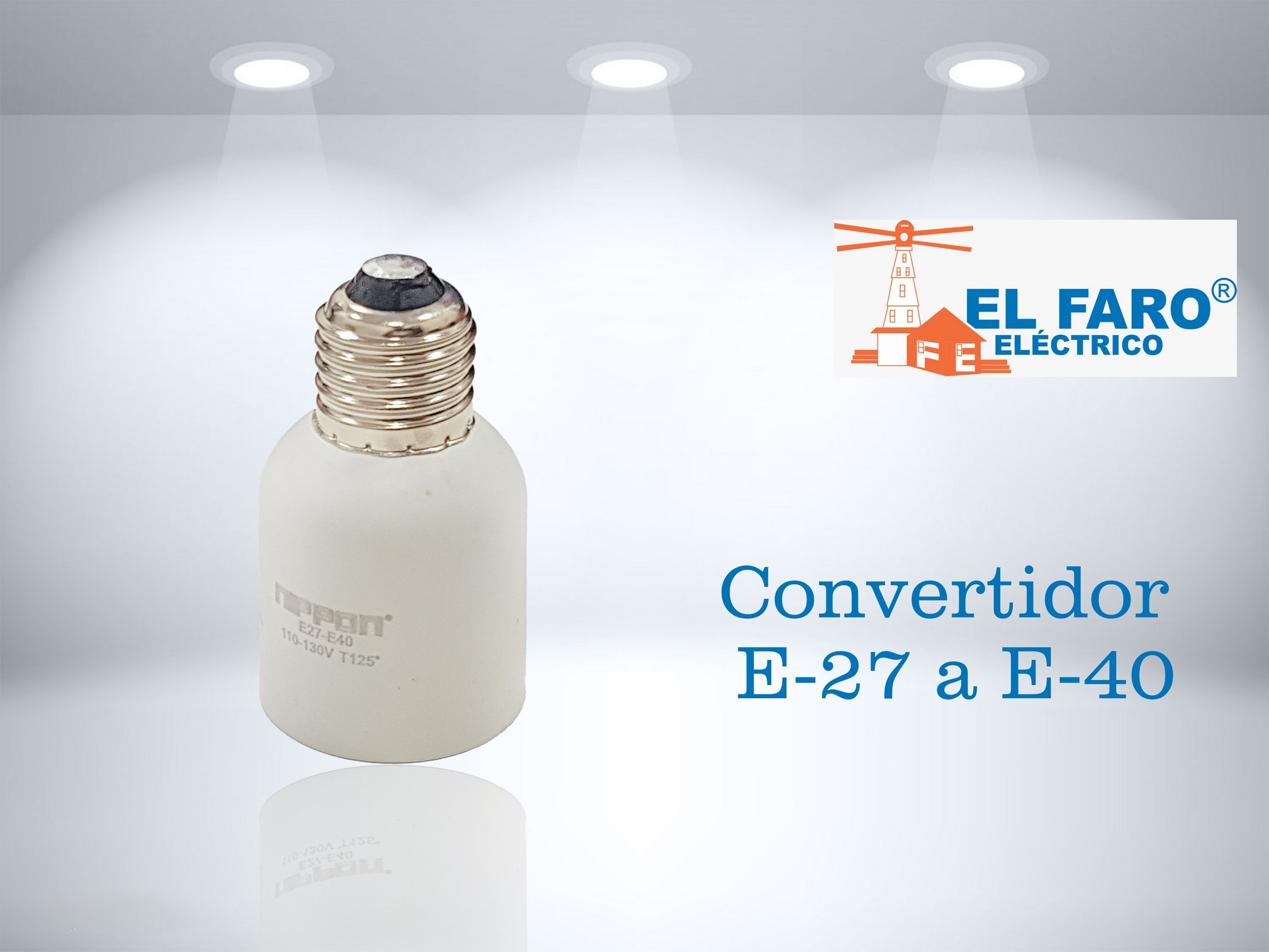 Convertidor e-27 a e-40